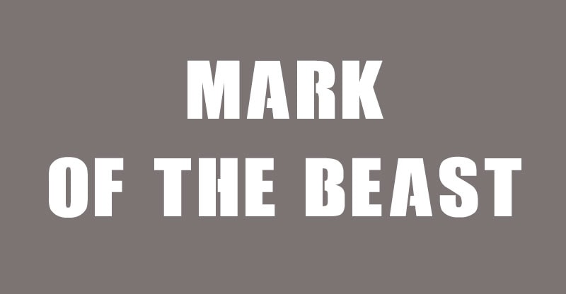 What is the mark of the beast according to the Bible?